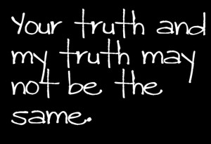 3-Your-truth-and-my-truth
